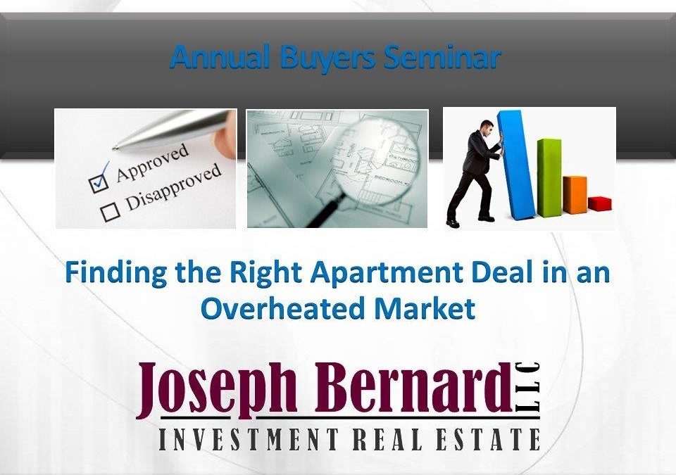 ANNUAL BUYER SEMINAR: Finding a Deal In an Over-heated Market (Part III)